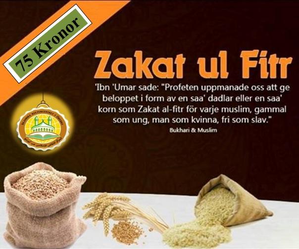 Asalamu Alaikom kära syskon! Glömma inte att betala Zakat Alfitr! Zakat Alfitr är 75 kr per person. Summan kan ni betala i moskén. Moskén samarbetar med väletablerade välgörenhetsorganisationer i Sverige som innehar ett 90-konto vilket innebär att era pengar hamnar i säkra händer och går direkt till de behövande. Zakat al-fitr är en obligatorisk välgörenhet för varje muslim som ges ut i slutet av ramadanmånaden. 'Ibn 'Umar (ra) sade: