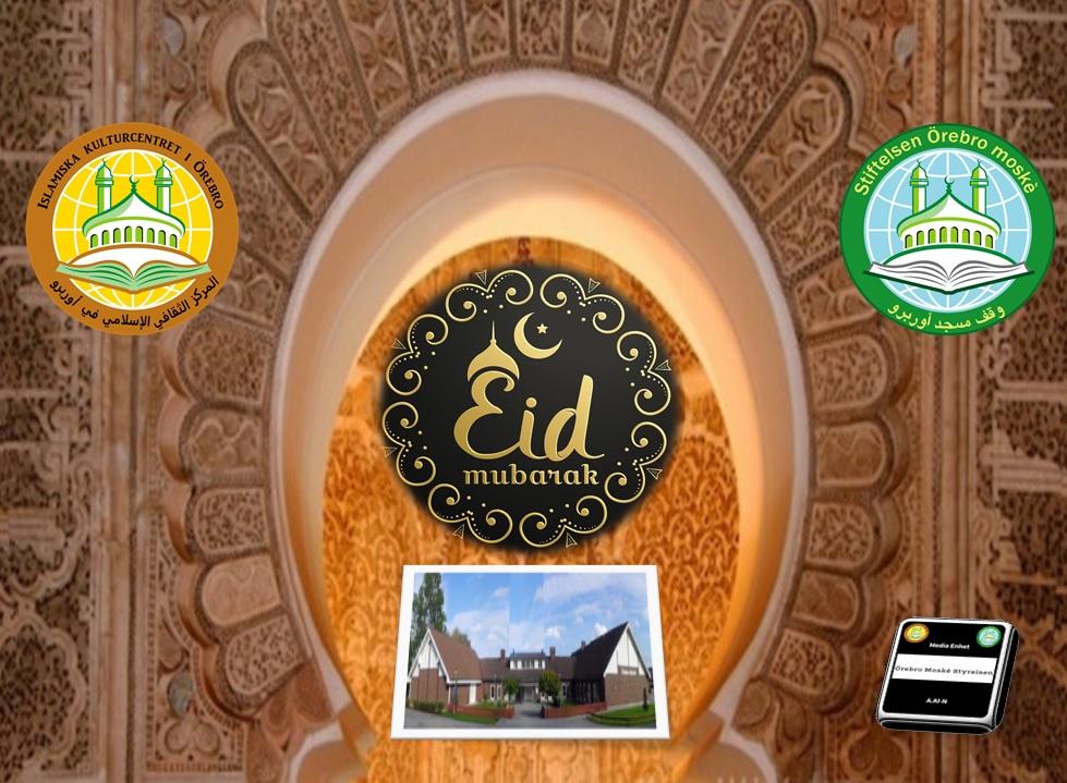 Alsalamalaikum kära syskon! En välsignad Eid Al-fitr önskar er Styrelsen vid Örebro moské. Viktigt Information: Om Eid Al-Fitr infaller på fredag den 15 juni 2018 kommer vi att göra Eid-bönen på 2 olika sätt beroende på vädret! – Alternativ.1Om det är soligt väder så börjar Eid-bönen kl.9.00. Då ber vi utomhus i moskéns parkering medan systrarna göra Eid-bönen inomhus i moskéns (i Alan) – Alternativ.2Om det är regnigt väder så kommer vi att be inomhus i Ballonghallen i 2 omgångar. Första Eid-bönen startar kl.09.00 och andra kl.10.00. Då kommer systrarna göra Eid-bönen inomhus i moskéns (i Alan) Må Allah acceptera er fasta bön och allmosa.