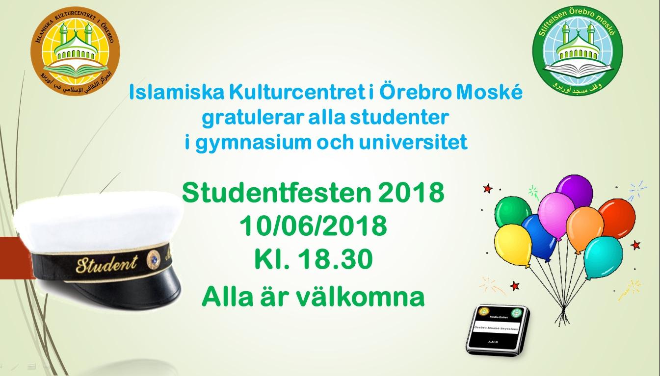 Islamiska Kulturcentret i Örebro Moské gratulerar alla studenter i gymnasium och universitet. Studentfesten 2018 10/06/2018 Kl. 18.30 Alla är välkomna